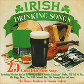 25 Great Irish Drinking Songs by The Clancy Brothers