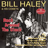Rock Around The Clock - 50 Greatest Hits von Bill Haley & the Comets
