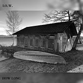 How Long de Low
