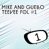 TeeVee Fol #1 by Mike And Guello