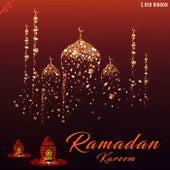 Ramadan Kareem by Various Artists