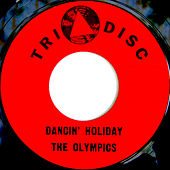 Dancin' Holiday by The Olympics
