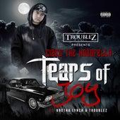 Tears of Joy (feat. Brotha Lynch & Troublez) by Cizco the Hoodfella