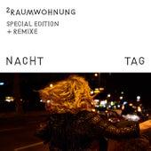 Nacht und Tag (Special Edition) by 2raumwohnung
