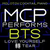 MCP Performs BTS: Love Yourself: Tear von Molotov Cocktail Piano
