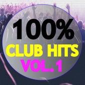 100% Club Hits, Vol. 1 von Various Artists