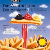 Die Wahrheit über Deutschland 3 - Die WortArtisten mit neuen Tatsachen! von Various Artists