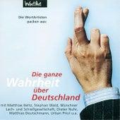 Die ganze Wahrheit über Deutschland von Various Artists