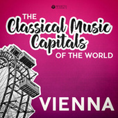 Classical Music Capitals of the World: Vienna von Various Artists