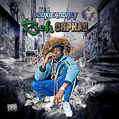 Rich Orphan by Cookie Money