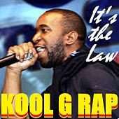 It's the Law von Kool G Rap