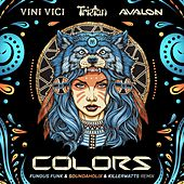 Colors by Vini Vici