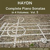 Haydn: Complete Piano Sonatas in 4 Volumes, Vol. 3 by Claudio Colombo