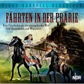 Fährten in der Prärie - Eine Geschichte aus der untergehenden Welt Old Shatterhands und Winnetous von Günther Eich