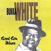Good Gin Blues by Bukka White