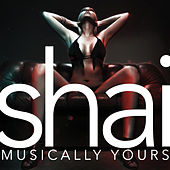 Musically Yours by Shai