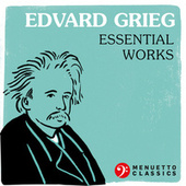 Edvard Grieg - Essential Works by Various Artists