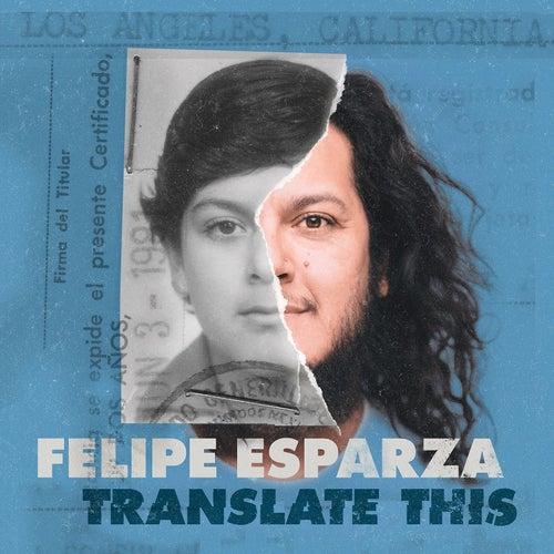 Translate This by Felipe Esparza