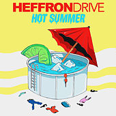 Hot Summer by Heffron Drive