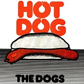 Hot Dog by The Dogs