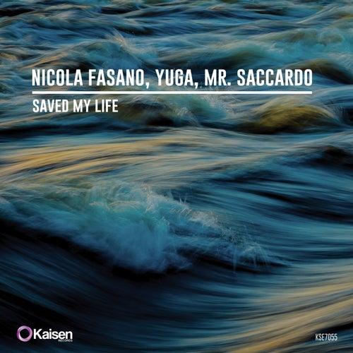 Saved My Life by Nicola Fasano