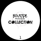 Boutade Musique - The Collection, Vol.1 von Various Artists