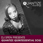 Quantize Quintessential Soul - Compiled by DJ Spen by Various Artists