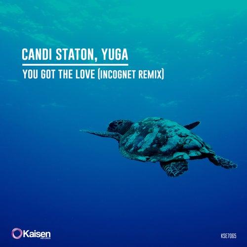 You Got The Love (Incognet Remix) de Yuga