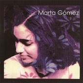 Marta Gómez by Marta Gómez
