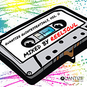Quantize Quintessentials Vol 11 -  Compiled And Mixed by Reelsoul by Various Artists