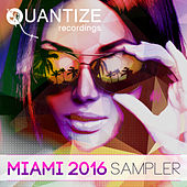 Quantize Miami Sampler 2016 de Various Artists