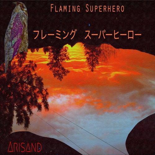 Flaming Superhero di ARIS