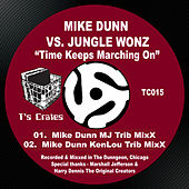 Time Keeps Marching On de Mike Dunn