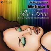 Be Free (The Timmy Regisford and Adam Rios Remixes) de Melissa B