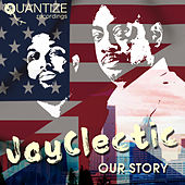Our Story von JayClectic