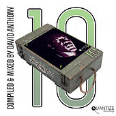 Quantize Quintessentials Vol. 10 (Compiled and Mixed by Dave Anthony) by Various Artists