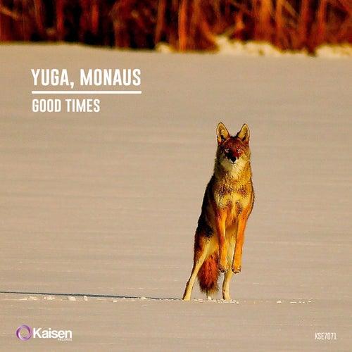 Good Times de Yuga