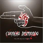 Coração Disparado by Felipe De Oliveira