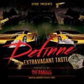 Extravagant Taste von Definne