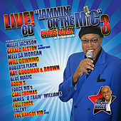 Jammin' on the Mic 3 with Chris Curry & Friends (Live) by Various Artists