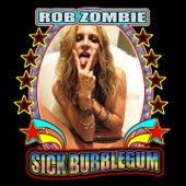 Sick Bubblegum de Rob Zombie
