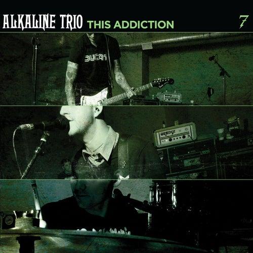 This Addiction by Alkaline Trio