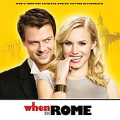When In Rome  - Music From The Original Motion Picture Soundtrack de Various Artists