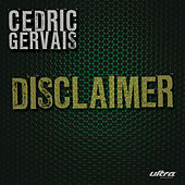 Disclaimer by Cedric Gervais