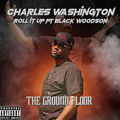Roll It Up by Charles Washington