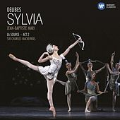Delibes: Sylvia by Various Artists