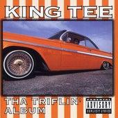 Tha Triflin' Album von King Tee