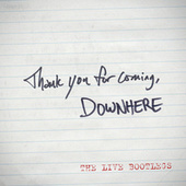 Thank You For Coming - The LIVE Bootlegs - EP de Downhere