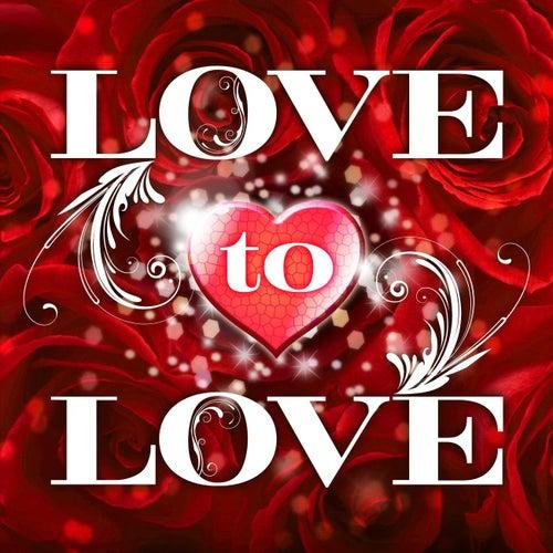 Love To Love von Various Artists