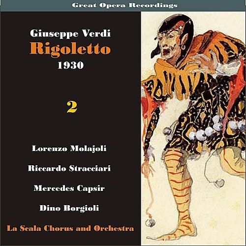 Great Opera Recordings / Verdi: Rigoletto, Volume 2 (1930) by La Scala Chorus and Orchestra